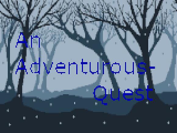 An Adventurous Quest