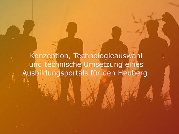Konzeption, Technologieauswahl und technische Umsetzung eines Ausbildungsportals für den Heuberg