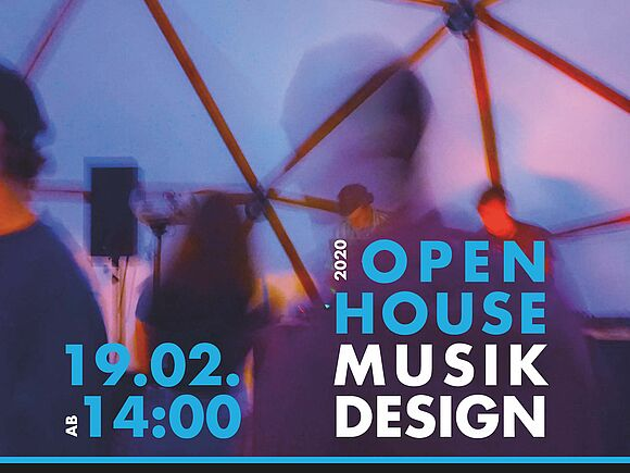 OPEN HOUSE Musikdesign am 19. Februar 2020
