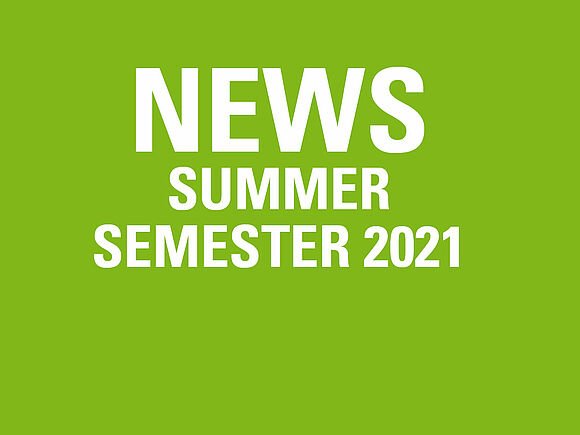 News Summer Semester 2021