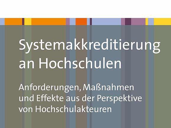"""Neuerscheinung zum Thema """"Systemakkreditierung an Hochschulen"""""""