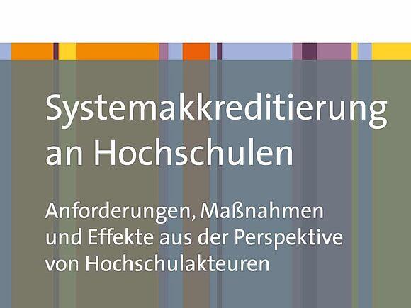 """Neuerscheinung zum Thema """"Systemakkreditierung an Hochschulen"""" (I17599)"""