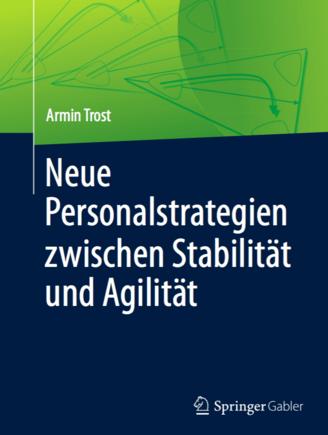 Prof. Dr. Armin Trost - Neue Personalstrategien zwischen Stabilität und Agilität (I9562)