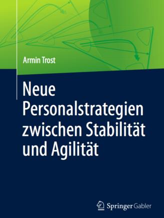Neue Personalstrategien zwischen Stabilität und Agilität (I9579)