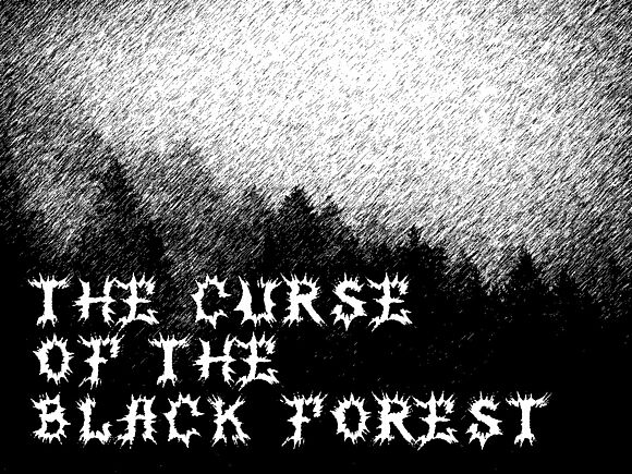 The Curse of the Black Forest